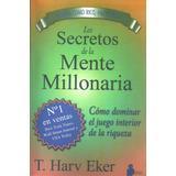 Los Secretos De Una Mente Millonaria - T Harv Eker - Almagro