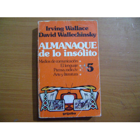 Libro Almanaque De Lo Insolito 5 / Irving Wallece