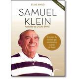 Samuel Klein: Fundador Da Casas Bahia