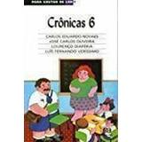 Crônicas 6 - Para Gostar De Ler Carlos Eduardo E Outros