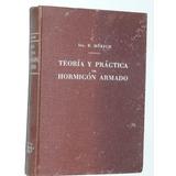 Teoria Y Practica Del Hormigon Armado T5- Morsch - Ed. Gili