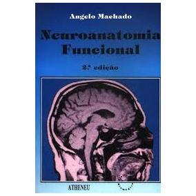 Neuroanatomia Funcional Angelo Machado 2 Edicao Pdf