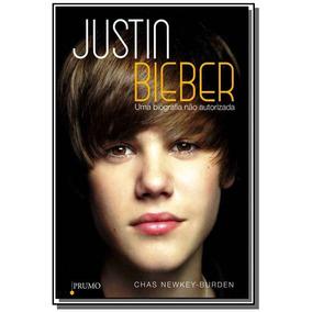 Justin Bieber: Uma Biografia Nao Autorizada