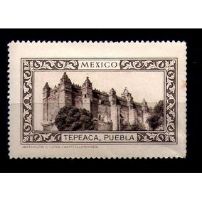 Mexico Etiqueta En Sepia Puebla: Convento Tepeaca