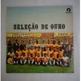 Disco Vinil Compacto Seleção De Ouro Copa Mundo México 86