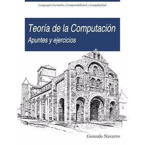 Libro: Teoría De La Computación. Apuntes Y Ejercicios - Pdf