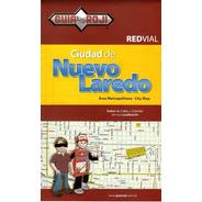 Red Vial Ciudad De Nuevo Laredo
