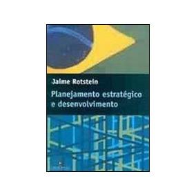 Planejamento Estrategico E Desenvolvimento