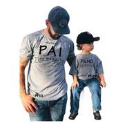 Kit 2 Camisetas Pai E Filho Família Frase Pf15 Pf16