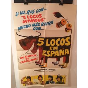 Afiche De Cine - 5 Locos En España