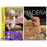 Oferta 2 Libros De Carpintería Y Ebanistería - Incluye 1 Dvd