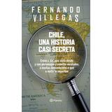 Libro Chile Una Historia Casi Secreta Villegas / Diverti