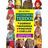 Aprende A Tejer Gorros, Bufandas, Ponchos Y Cuellos! Gana 99