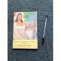 Mi Libro Y Mi Cuaderno De Trabajo Segundo Año