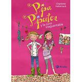 Pipa Piperton Y La Cursi Inaguantable (castella Envío Gratis