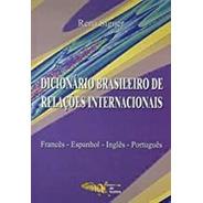 Dicionário Brasileiro De Relações Internacionais De Rena ...