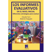 Los Informes Evaluativos En El Nivel Inicial