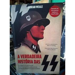 A Verdadeira História Das Ss - Adrian Weale (importado)