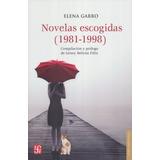 Novelas Escogidas (1981 - 1998) - Elena Garro - Nuevo
