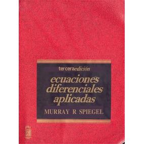 Libro: Ecuaciones Diferenciales Aplicadas - Pdf