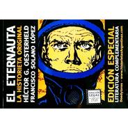 El Eternauta - Oesterheld Solano Lopez Libro Original Envio