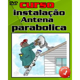 Curso 4 Dvds Antenas Parabólicas A11