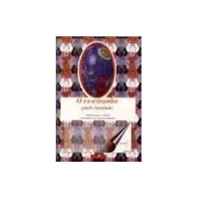 O Ex- Estranho - Paulo Leminski - Poesia (livro Novo) - Vsa