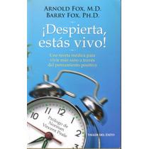 Libro ¡despierta, Estás Vivo! Arnold Y Barry Fox