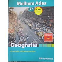 Geografia O Mundo Subdesenvolvido 7ª Serie 8º Ano Livro Prof