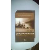 La Meditación Budista - Gunaratana - Ed. Kairos