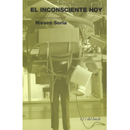 Inconsciente Hoy Nieves Soria (edb)