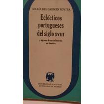 Eclécticos Portugueses Del Siglo Xviii María Carmen Rovira