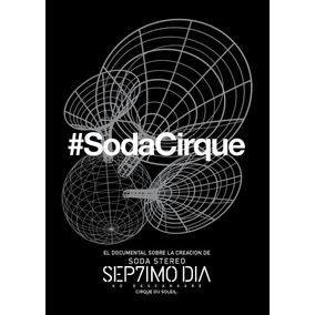 Dvd Soda Stereo Septimo Dia Cirque Du Soleil Documental 2017