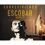 Serie Colombiana Alias Jj Sobreviviendo A Pablo Escobar
