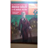 El Extraño Caso Del Dr Jekyll Y El Sr Hyde, Stevenson