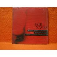 Jair Naves - Cd Lacrado