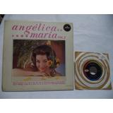 Angelica Maria Vol 2 1962 Lp Y Sngle De 45 De Coleccion Rock