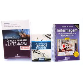 Manual Do Técnico E Auxiliar De Enf + Cálculo + Dicionário