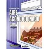 Carrier Manual De Aire Acondicionado,y Otros Titulosdel Tema