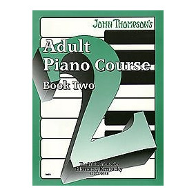 Curso John Thompson Adult Piano - Libro 2 Libro