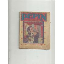 Comics Pepin Año 1945