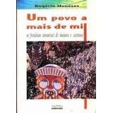 Livro Um Povo A Mais De Mil Rogério Menezes