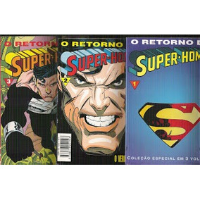 H Q- O Retorno Do Superhomem, Volumes 1; 2; 3, P/ Colecionar