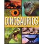 Sol 90 - Dinosaurios Conoce A Los Reyes Del Mundo Prehistóri