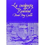 La Incógnita Realidad, Benito Pérez Galdós, Akal