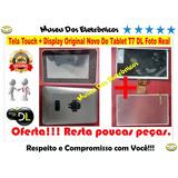 Tela Touch + Display Original Novo Do Tablet T7 Dl Foto Real