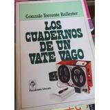 Libro Los Cuadernos De Un Vate Vago Gonzalo T Ballester