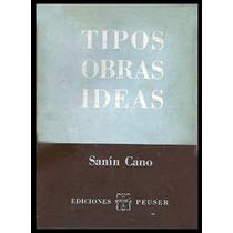Sanín Cano, Baldomero: Tipos. Obras. Ideas. - Colombia -