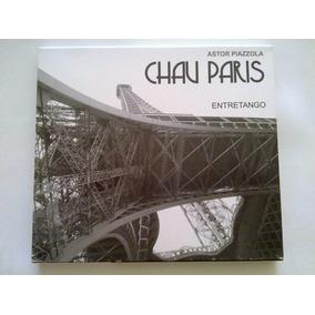 Entretango , Astor Piazzola Chau Paris , Año 2011 Cd Usado