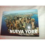 Nueva York.entre Tierra Y Cielo.